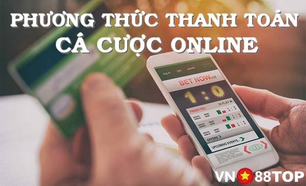 cac-phuong-thuc-thanh-toan-ca-cuoc
